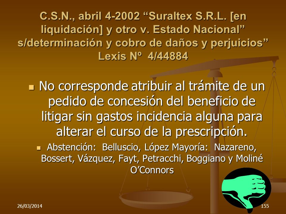 C. S. N. , abril 4-2002 Suraltex S. R. L. [en liquidación] y otro v